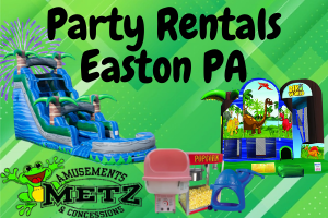 Party Rentals Easton PA