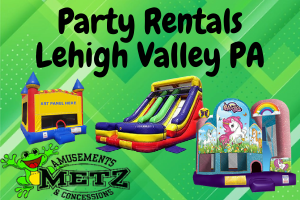 Party Rentals Lehigh Valley PA